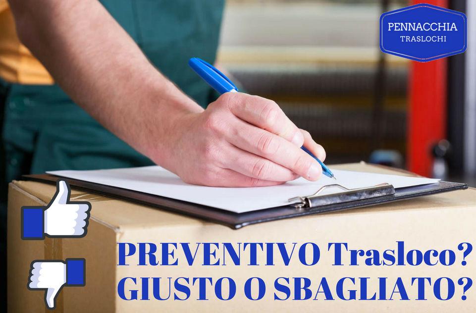 PREVENTIVO trasloco, preventivo giusto o sbagliato, preventivo corretto traslochi, preventivi prezzi e costi trasloco milano