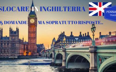 TRASLOCO LONDRA o INGHILTERRA? COME FARE?