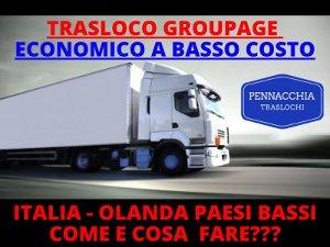 Trasloco groupage economico a basso costo italia olanda paesi bassi